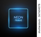 vector neon frame. | Shutterstock .eps vector #367604078