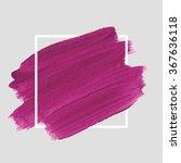 original grunge brush paint... | Shutterstock .eps vector #367636118