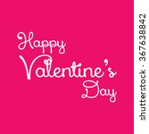 happy valentine's day vector | Shutterstock .eps vector #367638842