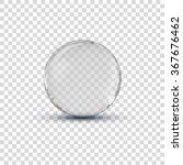 big 3d white transparent glass... | Shutterstock .eps vector #367676462