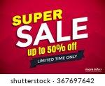 super sale banner design ... | Shutterstock .eps vector #367697642