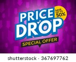 price drop banner design ... | Shutterstock .eps vector #367697762