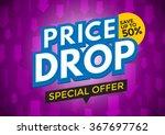 price drop banner design ... | Shutterstock .eps vector #367697762
