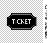 ticket    black vector icon | Shutterstock .eps vector #367813592