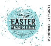 happy easter greeting card.... | Shutterstock .eps vector #367918766