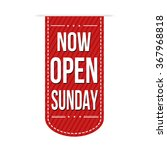 Now Open Sunday Banner Design...