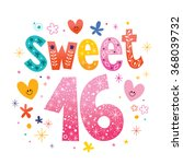 sweet sixteen text decorative... | Shutterstock .eps vector #368039732