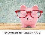 piggy bank. | Shutterstock . vector #368077772