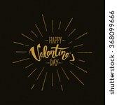 happy valentine's day hand... | Shutterstock . vector #368099666