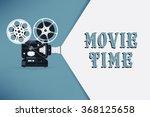 lovely movie time concept... | Shutterstock .eps vector #368125658