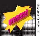 krash    vector 3d typography.... | Shutterstock .eps vector #368138366