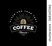 premium coffee label  coffee... | Shutterstock .eps vector #368165366
