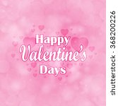 valentines day background with... | Shutterstock .eps vector #368200226