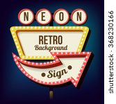 retro night sign with an arrow. ... | Shutterstock .eps vector #368230166