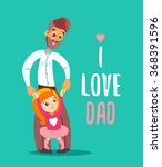 happy father holding his little ... | Shutterstock .eps vector #368391596