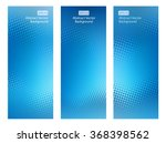 set of three vertical abstract... | Shutterstock .eps vector #368398562