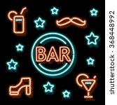 neon bar symbols. retro label... | Shutterstock .eps vector #368448992