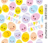 happy easter seamless pattern.... | Shutterstock .eps vector #368553812