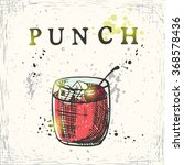 punch cocktail. hand drawn... | Shutterstock .eps vector #368578436
