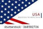 register to vote   usa 2016... | Shutterstock .eps vector #368582726