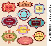 vintage cute labels set for... | Shutterstock .eps vector #368660762
