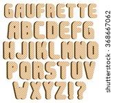 gaufrette  waffle  font ... | Shutterstock .eps vector #368667062