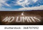 no limits written on desert road | Shutterstock . vector #368707052