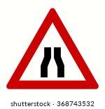 narrowed road sign warning sign ... | Shutterstock .eps vector #368743532