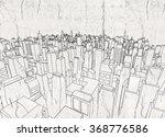 city architecture   Shutterstock . vector #368776586