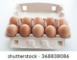 ten brown eggs in a carton egg... | Shutterstock . vector #368838086