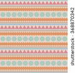 ethnic seamless pattern. tribal ... | Shutterstock .eps vector #368870342