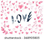 red hearts for valentines... | Shutterstock . vector #368905805