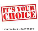 its your choice red rubber... | Shutterstock . vector #368922122