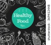 healthy food chalkboard... | Shutterstock . vector #369412448