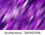 bright abstract violet... | Shutterstock . vector #369502508