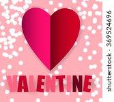 valentines day card invitation... | Shutterstock .eps vector #369524696