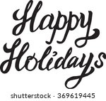 lettering of happy holidays... | Shutterstock .eps vector #369619445
