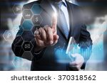 businessman pressing on the... | Shutterstock . vector #370318562