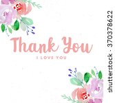 thank you valentines card with...   Shutterstock . vector #370378622