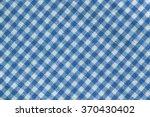 blue checkered tablecloth  blue ... | Shutterstock . vector #370430402