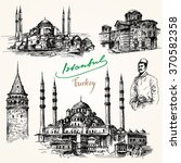 istanbul. hand drawn collection. | Shutterstock .eps vector #370582358