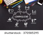 learn and lead. chart with... | Shutterstock . vector #370585295