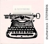 typewriter hand drawing with... | Shutterstock .eps vector #370598846