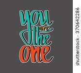 you are the one. valentines day ... | Shutterstock .eps vector #370642286