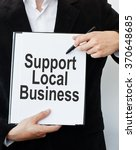 support local business.... | Shutterstock . vector #370648685