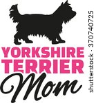 Yorkshire Terrier Mom With Dog...