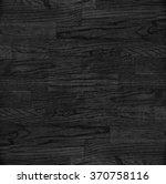wood texture | Shutterstock . vector #370758116