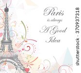 romantic background with eiffel ... | Shutterstock .eps vector #370937318