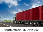 container on the big highway.... | Shutterstock . vector #370945952