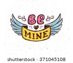 be mine text on vintage ribbon... | Shutterstock .eps vector #371045108